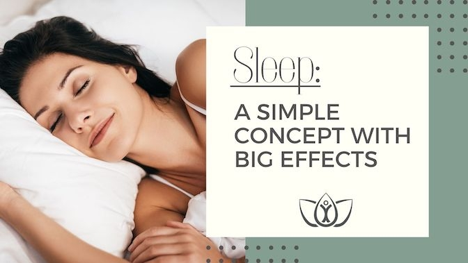 Sleep: A Simple Concept with Big Effects