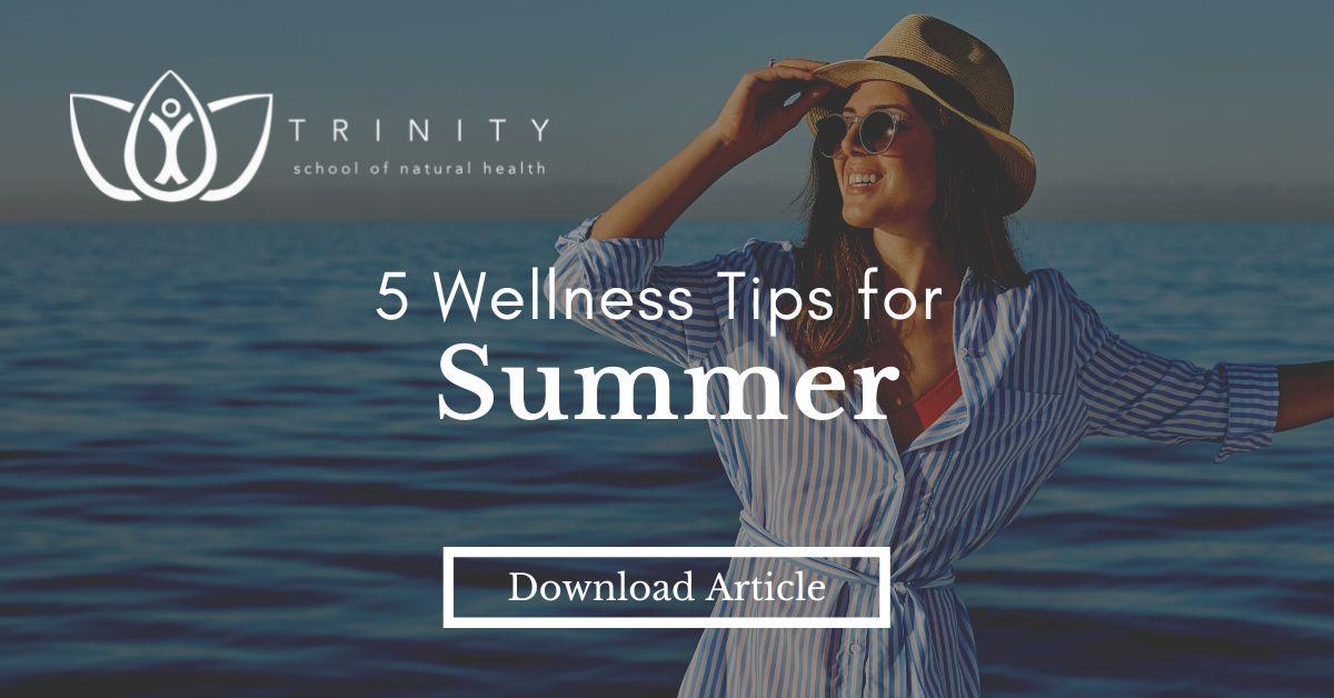5 Wellness Tips for the Summer